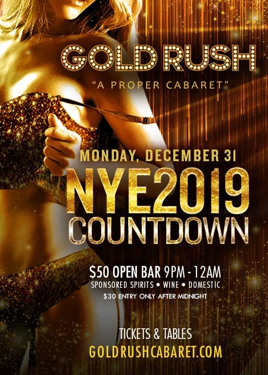 NYE 2019 Countdown Tickets at Gold Rush Cabaret in Miami by